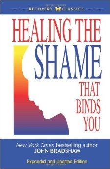 Healing the Shame by John Bradshaw