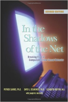 In the Shadows of the Net - Breaking Free of Compulsive Online Sexual Behavior